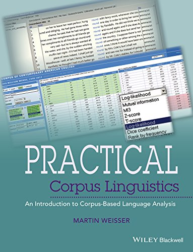 Practical Corpus Linguistics: An Introduction to Corpus-Based Language Analysis (English Edition)