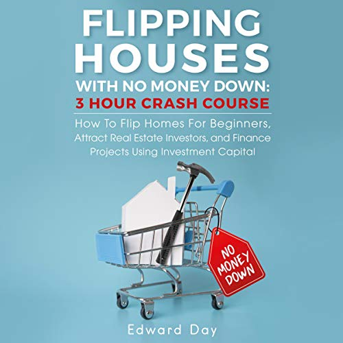 Flipping Houses with No Money Down cover art