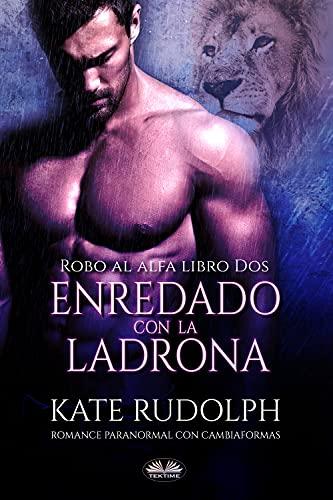 Enredado Con La Ladrona de Kate Rudolph