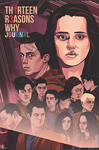 Thirteen Reasons Why?: Cool Journal For Teen Tv series Lover  Lined interior with special Quotes
