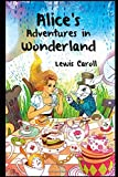 Alice's Adventures in Wonderland Annotated (Fiction And Fantasy Novel)