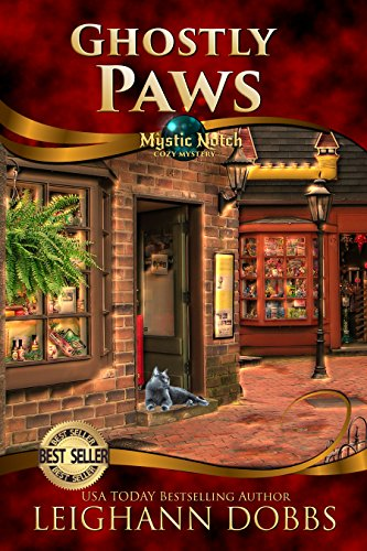 Ghostly Paws (Mystic Notch Cozy Mystery Series Book 1)