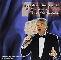 You're Gonna Hear From Me: The Mary Moods of Chuck Harrington by Chuck Harrington (2002-12-07)