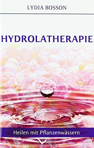Hydrolatherapie: Heilen mit Pflanzenwässern