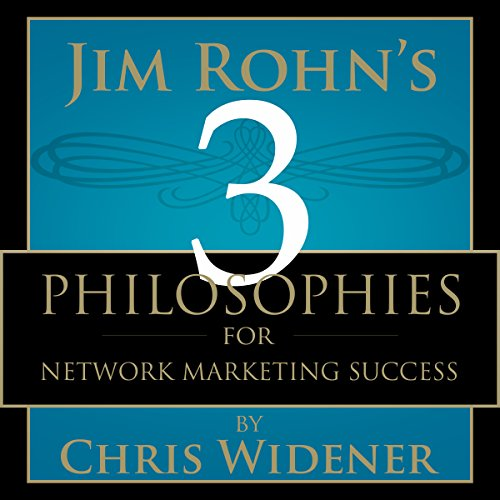 Jim Rohn's 3 Philosophies for Network Marketing Success audiobook cover art