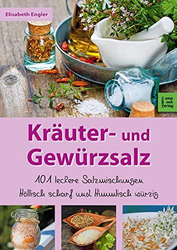 Engler, Elisabeth<br />Kräuter- und Gewürzsalz.