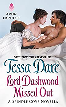 Lord Dashwood Missed Out: A Spindle Cove Novella by [Tessa Dare]