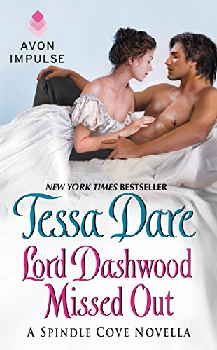 Lord Dashwood Missed Out: A Spindle Cove Novella - Kindle edition ...