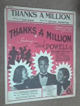 Thanks a Million: from the movie as sung by Dick Powell
