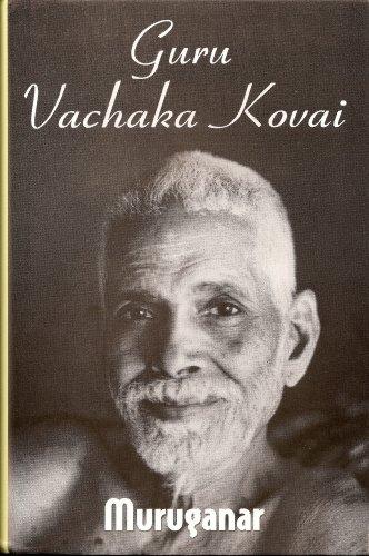 Guru Vachaka Kovai (The Garland of Guru's Sayings)