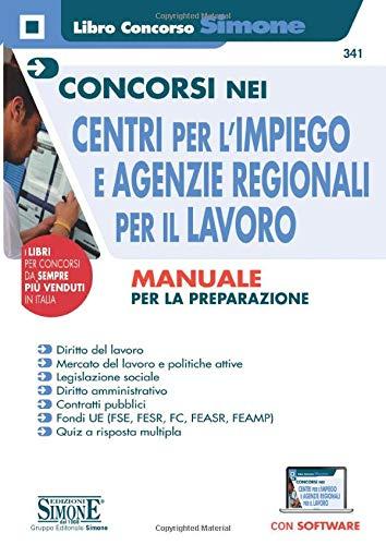 Concorsi nei Centri per l'impiego e Agenzie Regionali per il Lavoro - Manuale per la preparazione