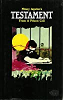 Testament from a Prison Cell 096216951X Book Cover