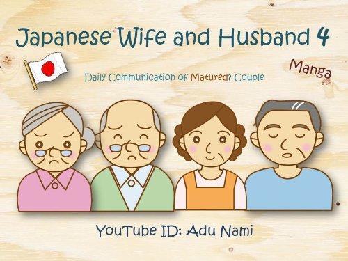 Japanese wife and husband 4 Manga (English Edition)