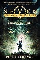 Seven Wonders Book 1: The Colossus Rises (Seven Wonders, 1)