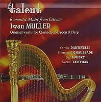 Romantic Estonian Music Harp Clarinet & Bassoon by LUC / TALITMAN,RACHEL / DARTEVELLE,OLIVIER / CHAUSSADES,EMMANUEL LOUBRYOON (2004-03-30)