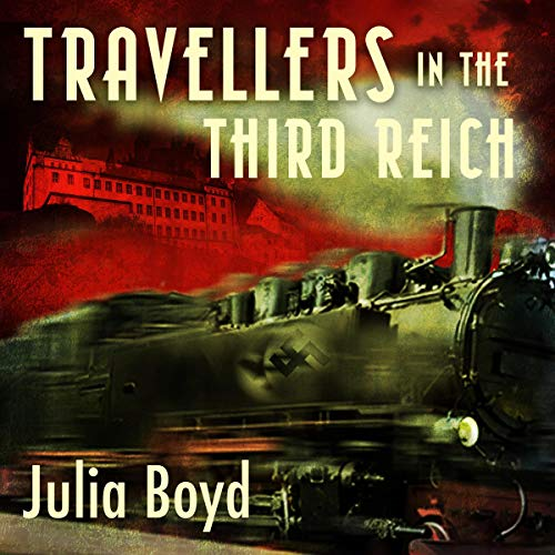 Travellers in the Third Reich audiobook cover art