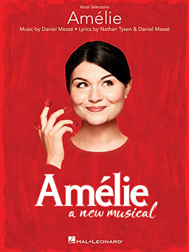 Amelie: A New Musical -Vocal Selections-: Songbook für Gesang