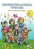 Canciones para la Escuela y para Casa: Guía didáctica: 14 (Psicomotricidad y educación)
