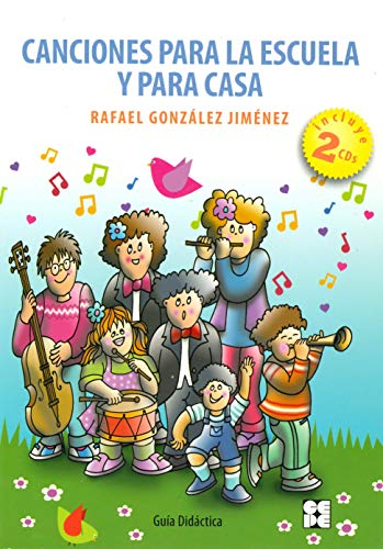 Canciones para la escuela y para casa: Guía didáctica: 14