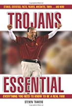 Trojans Essential: Everything You Need to Know to Be a Real Fan!