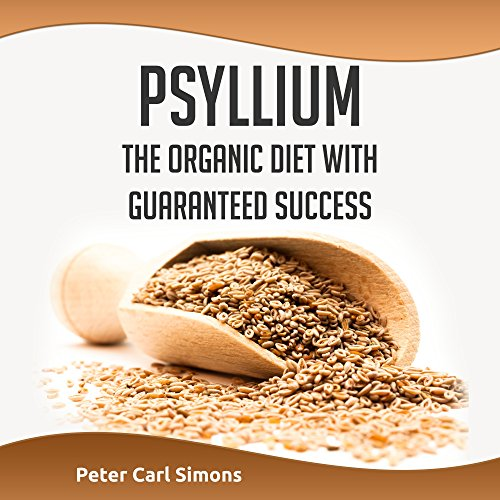 Psyllium: The organic diet with guaranteed success cover art