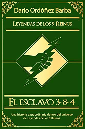 El esclavo 3-8-4 eBook: Barba, Darío Ordóñez: Amazon.es: Tienda Kindle