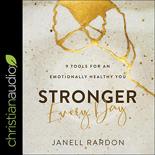 Stronger Every Day Audiobook By Janell Rardon cover art