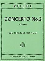 ライヒェ: トロンボーン協奏曲 第2番 イ長調/インターナショナル・ミュージック社/トロンボーンとピアノ