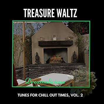 Treasure Waltz - Tunes For Chill Out Times, Vol. 2
