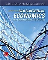 Managerial Economics and Organizational Architecture (Irwin Economics)