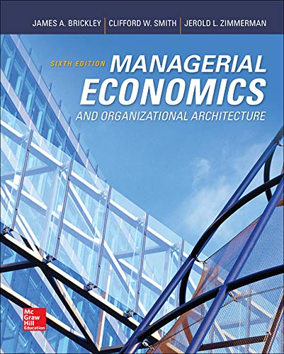Compare Textbook Prices for Managerial Economics & Organizational Architecture,  Irwin Economics 6 Edition ISBN 9780073523149 by Brickley, James,Smith, Clifford,Zimmerman, Jerold