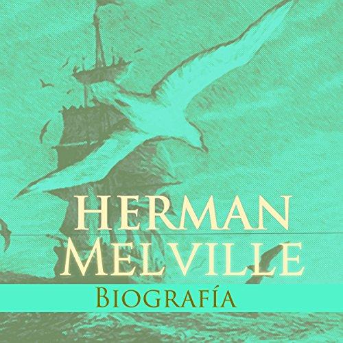 Biografía de Hernan Melville [Biography of Herman Melville] copertina