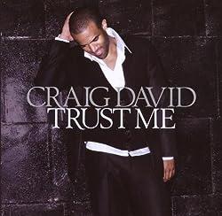 Trust Me by Craig David (2007-11-20)
