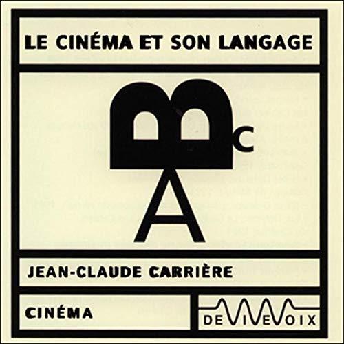 Couverture de Le Cinéma et son langage