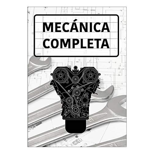 Manual de Mecánica Completa. Ed. Oct 2017