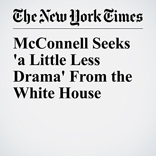 McConnell Seeks 'a Little Less Drama' From the White House copertina