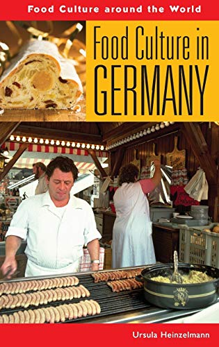 Food Culture in Germany (Food Culture around the World)