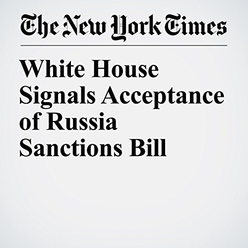 White House Signals Acceptance of Russia Sanctions Bill copertina