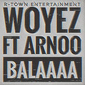 Balaaa (feat. Arnoo)