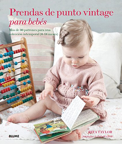 Prendas de punto vintage para bebés: Más de 30 patrones para una...