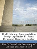 Draft Macsog Documentation Study: Appendix F, Joint Personnel Recovery Center