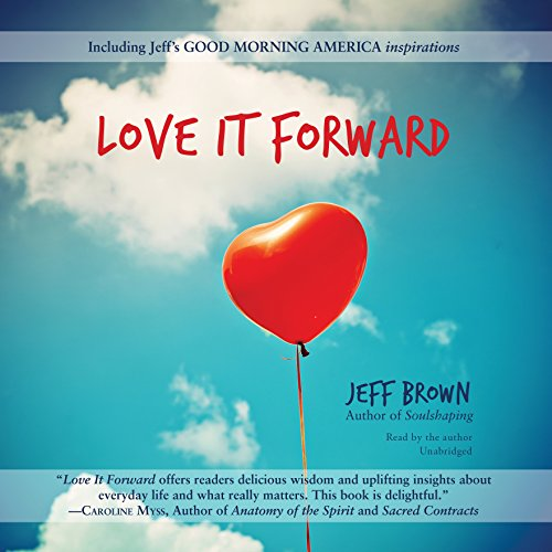 Love It Forward audiobook cover art