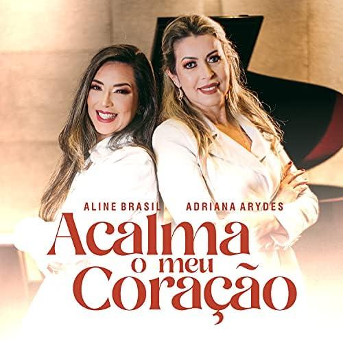 Aline Brasil & Adriana Arydes