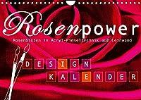 Rosenpower (Wandkalender 2022 DIN A4 quer): Frei gemalte Rosenblueten (Monatskalender, 14 Seiten )