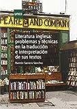 Literatura inglesa : problemas y técnicas en la traducción e interpretación de sus textos (ESTUDIOS DE LA UNED)