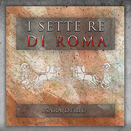 I sette re di Roma audiobook cover art