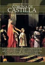 Breve historia de la Corona de Castilla (Spanish Edition) by Jos?? Ignacio Ortega Cervig??n (2015-04-15)