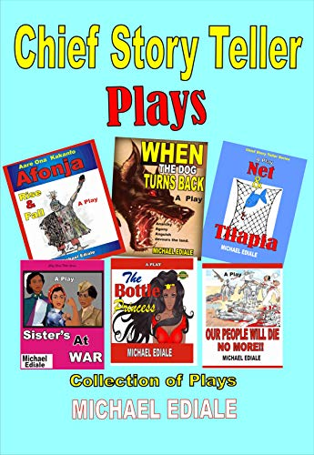Chief story teller plays: Collection of  plays (Chief story teller series) (English Edition)