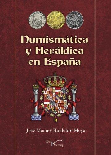 Numismática y heráldica en España