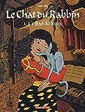 Le Chat du Rabbin, tome 1 - La Bar-Mitsva